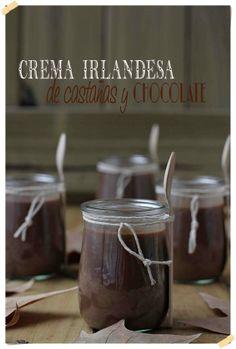 Crema irlandesa de castañas y chocolate {by Paula, Con las Zarpas en la Masa}