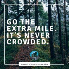 Go the extra mile!   #MondayMotivation #Motivation
