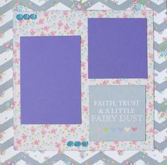 FAITH TRUST AND FAIRY DUST Premade Scrapbook Page 12x12 Layout