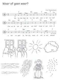 liedje: weer of geen weer Teaching Weather, Preschool Lessons, Kids Songs, Vincent Van Gogh, Back To School, Education, Circuit, Projects To Try, Preschool