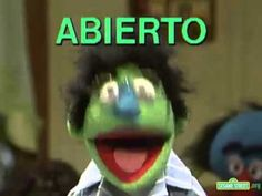 Cerrado/Abierto  ----  Me encanta los Muppets. Ojala que yo vi este cuando era nino. Es una forma buena para aprender espanol para los ninos.