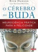 O cérebro de Buda - Rick Hanson e Richard Mendius  Quais são as bases neurológicas da felicidade e como podemos ter atitudes que sustentem a neuroquímica do bem-estar?  Leia a resenha deste livro em meu blog:  http://asmelhorespartes.blogspot.com.br/2012/09/o-cerebro-de-buda-rick-hanson-e-richard.html