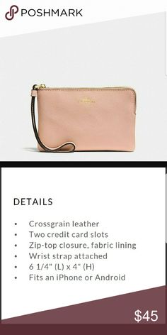 Coach Leather Wristlet Blush color with gold details. Coach Wristlet gorgeous color cute convent. Natural color will go with anything in your closet. Updated color on a classic must have. Coach Bags Clutches & Wristlets