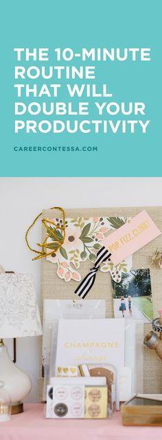 Ready for a routine that will actually make your career more productive? It's all about starting the night before. It requires a little motivation, but the benefits are worth it. Here are a few things you can take care of before your head hits the pillow. | Career Contessa