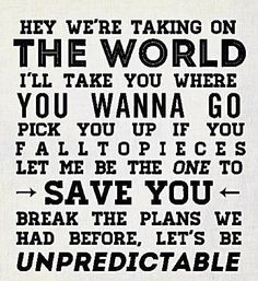 """Unpredictable"" by Five Seconds of Summer. I absolutely love this song."