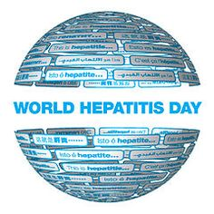 July 28 - World Hepatitis Day is one of eight official global public health campaigns marked by the World Health Organization (WHO), along with World Health Day, World Blood Donor Day, World Immunization Week, World Tuberculosis Day, World No Tobacco Day, World Malaria Day and World AIDS Day.