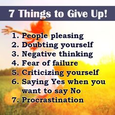 7 Things to give up