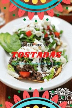 Crisp tortillas are piled high with your  desired toppings in the classic Mexican dish called tostadas, this easy Mexican dish will be your next family favorite. PIN IT FOR LATER! Tostadas, Tostada Recipe Beef, Vegan Recipes, Cooking Recipes, Yummy Recipes, Easy Mexican Dishes, Mexican Street Food, Shredded Beef, Refried Beans