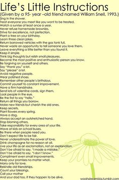 life's little instructions from a 95 year old {there's some good one's listed}