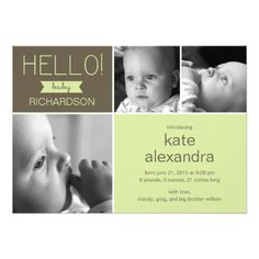 Sweet Greeting Baby Photo Birth Announcement Custom Announcements! Make your own invites more personal to celebrate the arrival of a new baby. Just add your photos and words to this great design.