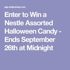 Enter to Win a Nestle Assorted Halloween Candy - Ends September 26th at Midnight