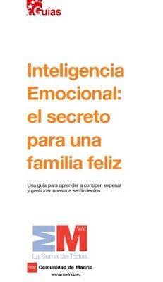 Intelixencia Emocional: o segredo para unha familia feliz ~ Orientación en Galicia