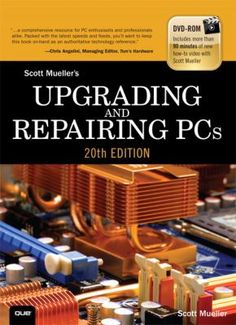 Upgrading and Repairing PCs Edition) by Mueller Scott Built In Computer Desk, Computer Build, Computer Technology, Computer Science, Computer Maintenance, Computer Online, Guitar Chord Chart, Science Books, Books Online