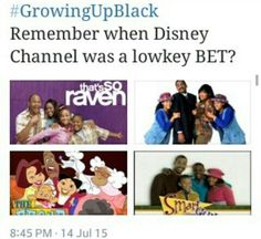 Yessssss but I'm like Fuck Disney channel now Lmfaoall my favorite shows I use to watch they took off all the black shows