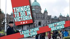 Victoria BC | Legislature Building, Downtown Victoria & Driftwood Brewer... Stuff To Do, Things To Do, Victoria, Tours, Videos, Building, Youtube, Things To Make