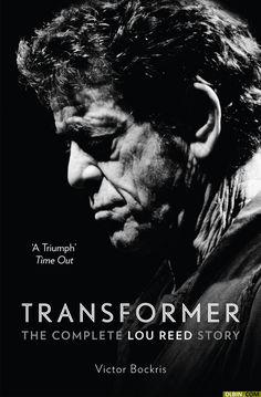 Transformer: theLouReedstory byVictor Bockris