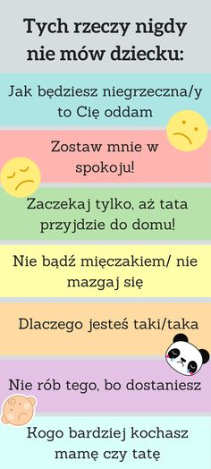 To, co mówimy do naszego dziecka i sposób, w jaki to robimy, kształtuje nasze potomstwo już na zawsze. Good Advice, My Children, Kids And Parenting, Little Boys, Back To School, Parents, Baby Boy, Teaching, Activities