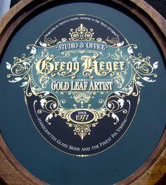 Gregg Heger Reverse Glass Sign « David Smith – Traditional Ornamental Glass Artist