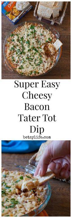 Cheesy Bacon Tater Tot Dip. Game day recipe alert!