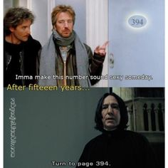 Alan Rickman, Kevin Klein. Harry Potter: Severus Snape. The January Man: Ed. The magic number.