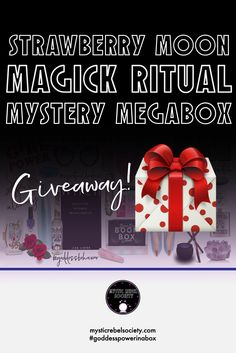 Join Mystic Rebel Society for the chance to win a FREE lifetime subscription and to learn how you can win the Strawberry Moon Ritual Magick Mystery Megabox! ($250 Value)