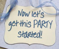 Wedding Procession Sign - Back of Wagon - Now Let's Get This Party Started - Ring Bearer - Flower Girl