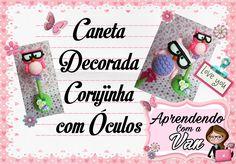 DIY Caneta Corujinha de Óculos (Dia dos Professores)