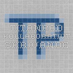 TitanPad - kollaborativt skrivande