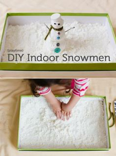 To make indoor snowmen, you will need:  2 boxes of cornstarch a can of foaming shaving cream a box or plastic container a sheet or tarp  1. Empty 2 boxes of cornstarch into a box, plastic container,  A lid comes in handy 2. Add the shaving cream to your cornstarch. I used almost the whole can. 3. Gather together random odds and ends from around the house that can be used to play with the snow. 4. Let the little ones mix the cornstarch and shaving cream.