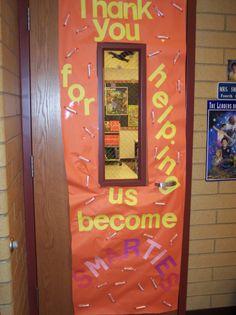 tons of Door Decoration ideas for teacher appreciation week