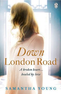 Down London Road by Samantha Young. Available now on Kindle and in Paperback.