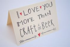 I love you more than craft beer card by RusteriorDesign on Etsy, $3.50