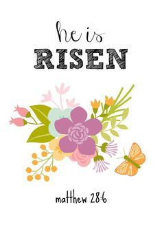He is Risen - Easter Printable - Plus 3 more spring ones!! mommylikewhoa.com