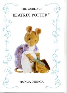 Beatrix Potter Alan Dart Pattern Hunca Munca Mouse Out of Print Beatrix Potter, Knitted Dolls, Crochet Toys, Knit Crochet, Crochet Crafts, Animal Knitting Patterns, Stuffed Animal Patterns, Knitting Projects, Crochet Projects