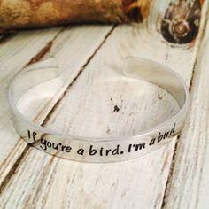 If you're a bird, I'm a bird -