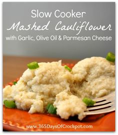 Recipe for Slow Cooker Mashed Cauliflower with Garlic, Olive Oil and Parmesan Cheese