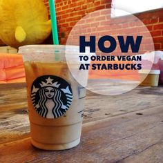 How to Order Almost Any Starbucks Drink in 2 Steps Do you love Starbucks but don't know how to order vegan there? We're here to help!Do you love Starbucks but don't know how to order vegan there? We're here to help! Vegan Foods, Vegan Snacks, Vegan Dishes, Vegan Recipes, Vegan Meals, Fodmap Recipes, Drink Recipes, Healthy Foods, Raw Vegan