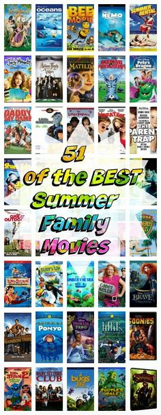 51 of the BEST Summer Family Movies