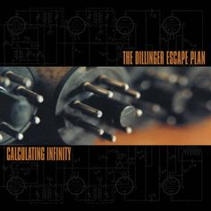 Dillinger Escape Plan - Calculating Infinity LP