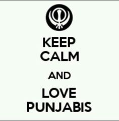 Keep calm and love punjabis :D