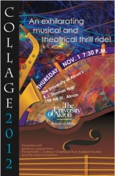A musical and theatrical thrill ride, Collage 2012 comes the EJ Thomas Hall on Thursday, Nov. 1, at 7:30 p.m.