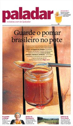 Guarde o pomar brasileiro no pote (edição 23/10/2014) - Paladar - Estadao.com.br