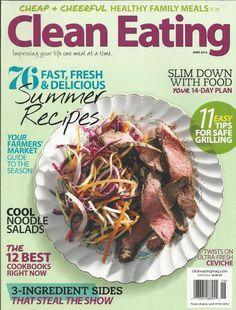 Clean Eating magazine Summer recipes Safe grilling tips Noodle salads Cookbooks