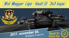 WoT® Magyar Liga  📡  Valut 51 Gamer Bár - 3v3 KUPA 2017.11.04. Horror, Game, Videos, Youtube, Movies, Movie Posters, Films, Film Poster, Gaming