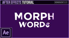 After Effects Tutorial: MORPH WORDS Into Other Words -  Motion Graphics ...