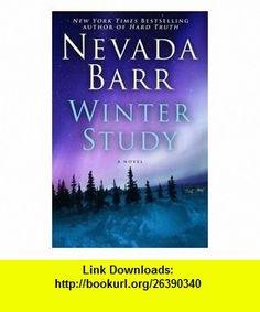 Winter Study - A Novel Nevada Barr ,   ,  , ASIN: B004A3AFEY , tutorials , pdf , ebook , torrent , downloads , rapidshare , filesonic , hotfile , megaupload , fileserve