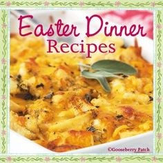 Gooseberry Patch Easter Dinner Recipe Round-Up