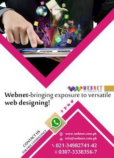 Webnet - Bringing exposure to versatile Web Designing! Contact us : 021- 34982741-42 http://webnet.com.pk info@webnet.com.pk