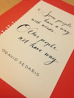 david sedaris quotes bing images love me some dave sedaris  hand lettered doodle funny david sedaris quote from me talk pretty one day