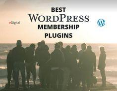 Best wordpress membership plugins by Mauricio Escobar from eDigital Design Development, Wordpress, Website, Movie Posters, Film Poster, Billboard, Film Posters